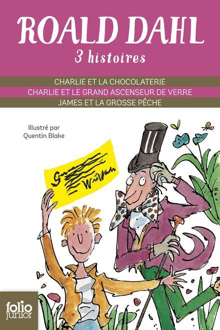 Trois histoires - Quentin Blake, Roald Dahl