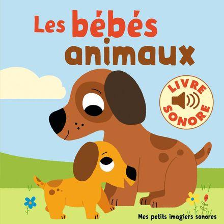 Les bébés animaux - Marion Billet