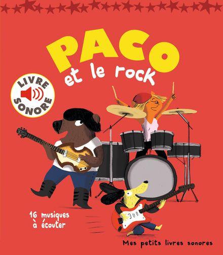 Paco et le rock - Magali Le Huche