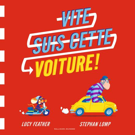 Vite, suis cette voiture! - Lucy Feather, Stephan Lomp