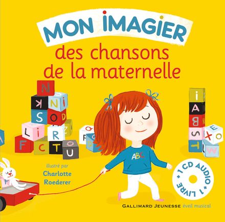 Mon imagier des chansons de la maternelle - Jean-Philippe Crespin, Bernard Davois, Charlotte Roederer