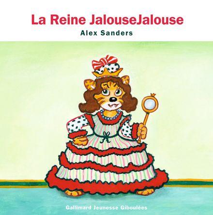 La Reine JalouseJalouse - Alex Sanders