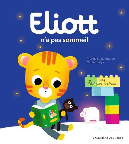 Eliott n'a pas sommeil - Françoise de Guibert, Olivier Latyk