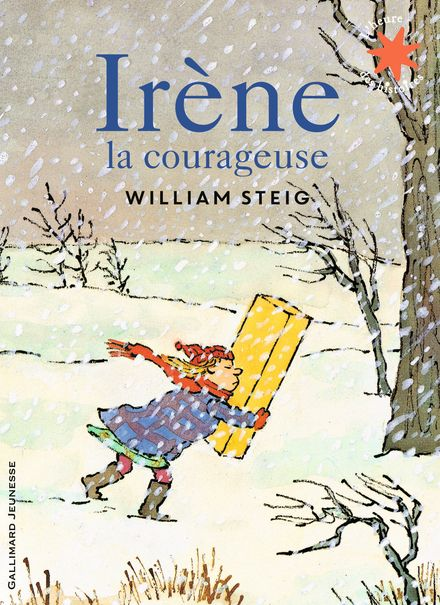 Irène la courageuse - William Steig