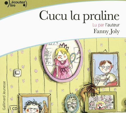 Cucu la praline - Fanny Joly