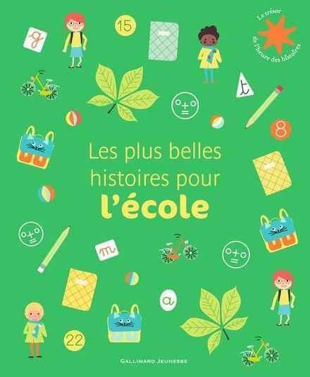 Les plus belles histoires pour l'école -  un collectif d'illustrateurs