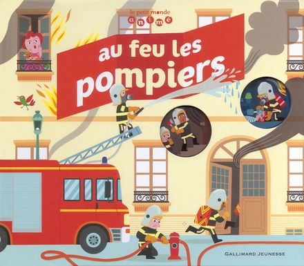 Au feu les pompiers - Jean-Michel Billioud, Julie Mercier