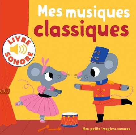 Mes musiques classiques - Marion Billet