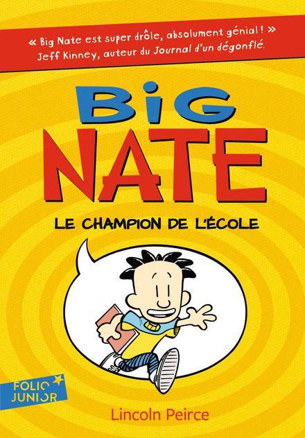 Big Nate, le champion de l'école - Lincoln Peirce