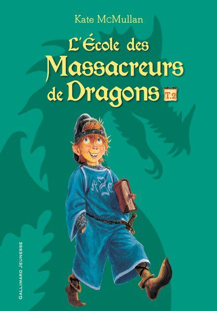 L'École des Massacreurs de Dragons - Bill Basso, Kate McMullan