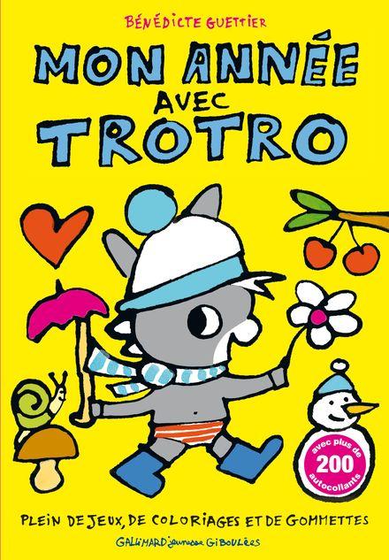 Mon année avec Trotro - Bénédicte Guettier