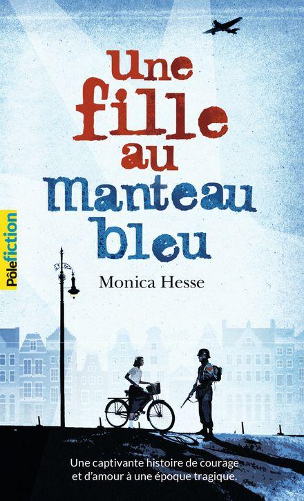 Une fille au manteau bleu - Monica Hesse