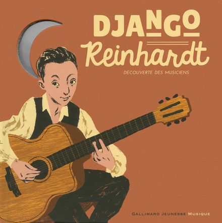 Django Reinhardt - Rémi Courgeon, Stéphane Ollivier