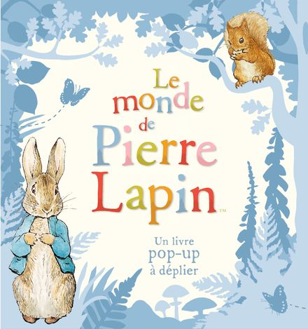 Le monde de Pierre Lapin - Beatrix Potter