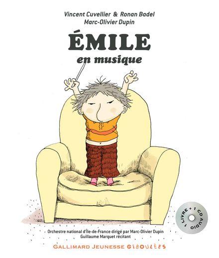 Émile en musique - Ronan Badel, Vincent Cuvellier