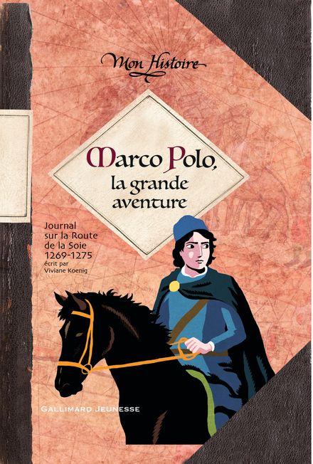 Marco Polo, la grande aventure - Viviane Koenig