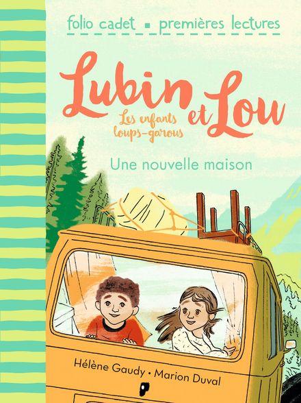 Une nouvelle maison - Marion Duval, Hélène Gaudy