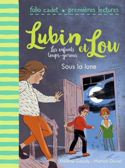 Sous la lune - Marion Duval, Hélène Gaudy