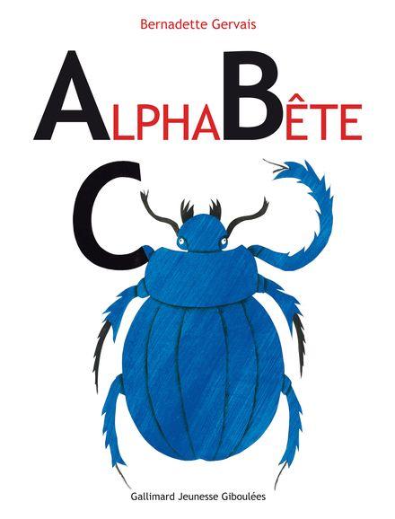 AlphaBête - Bernadette Gervais