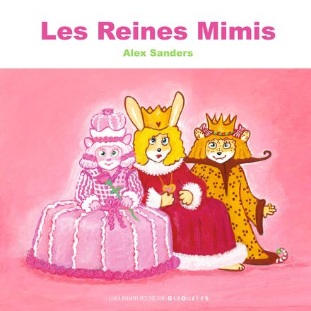 Les Reines Mimi - Alex Sanders