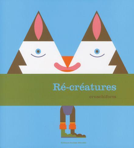 Ré-créatures -  Cruschiform
