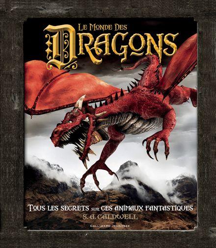Le monde des Dragons - S. A. Caldwell