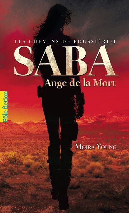 Saba, Ange de la Mort - Moira Young