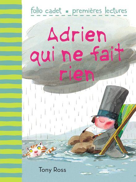 Adrien qui ne fait rien - Tony Ross