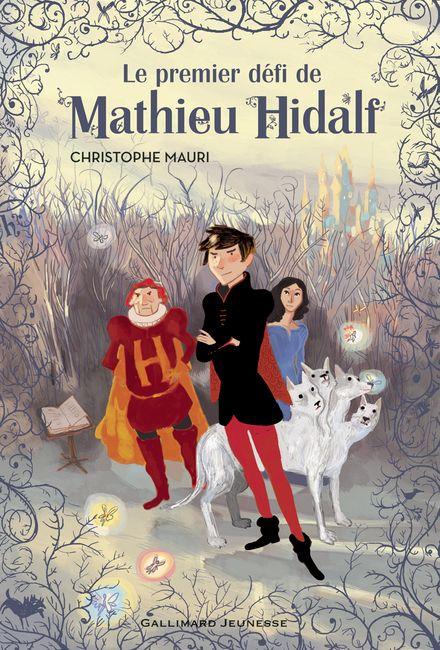 Le premier défi de Mathieu Hidalf - Christophe Mauri