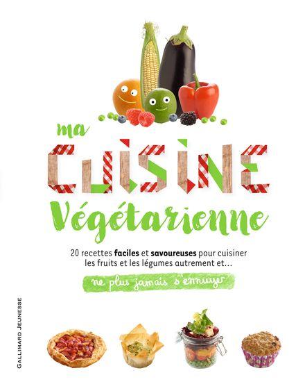 Ma cuisine végétarienne -