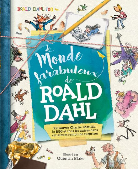 Le monde farabuleux de Roald Dahl - Stella Caldwell, Roald Dahl