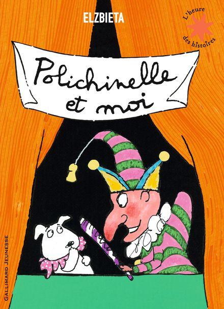 Polichinelle et moi -  Elzbieta