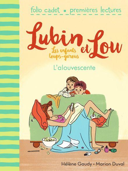 L'alouvescente - Marion Duval, Hélène Gaudy