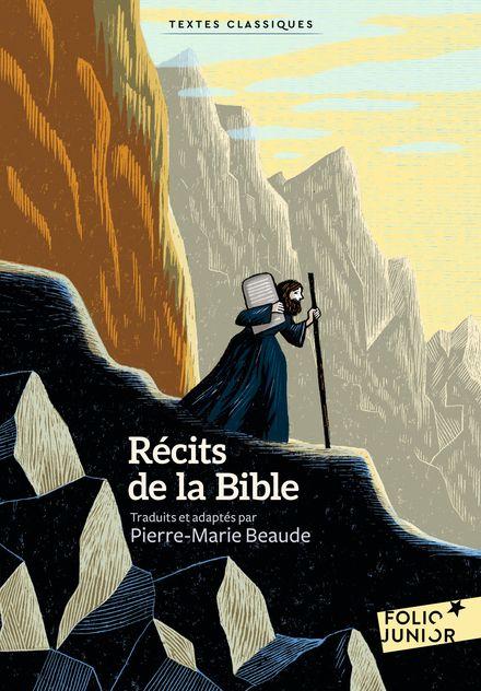 Récits de la Bible - Pierre-Marie Beaude
