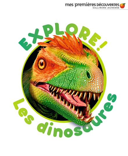 Explore! Les dinosaures - Delphine Badreddine,  un collectif d'illustrateurs