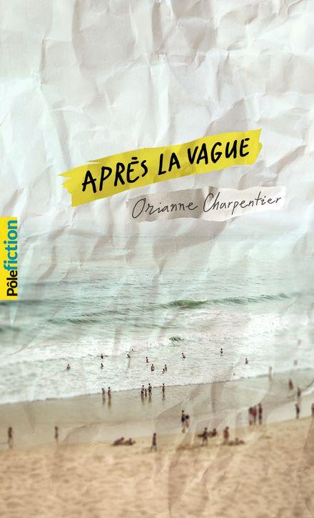 Après la vague - Orianne Charpentier