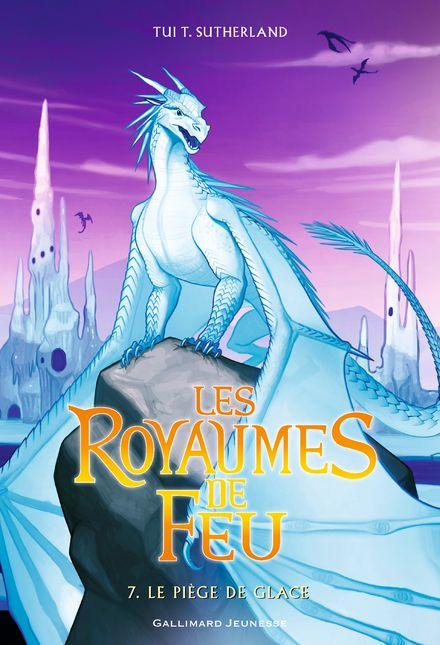 Les Royaumes de Feu, 7 - Tui T. Sutherland