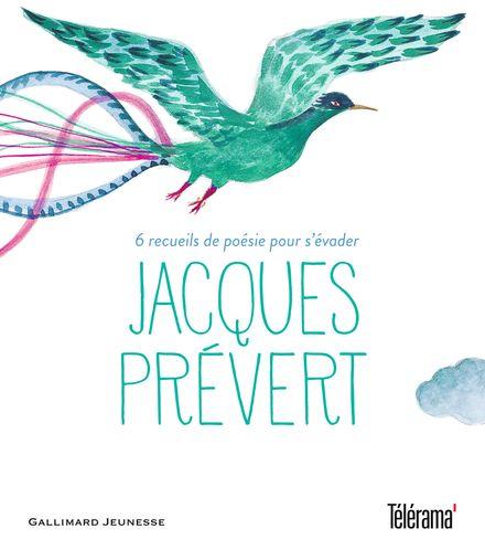 Jacques Prévert - Jacqueline Duhême, Henri Galeron, Jacques Prévert