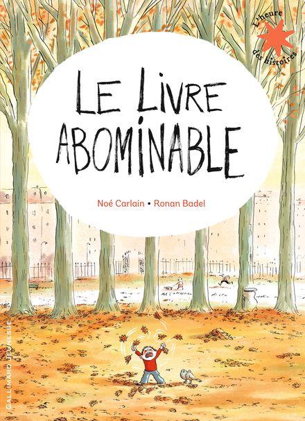 Le Livre abominable - Ronan Badel, Noé Carlain