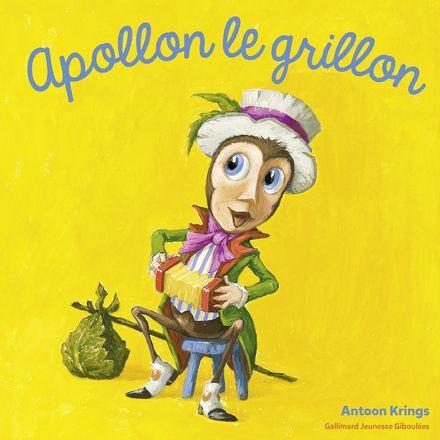 Apollon le grillon - Antoon Krings