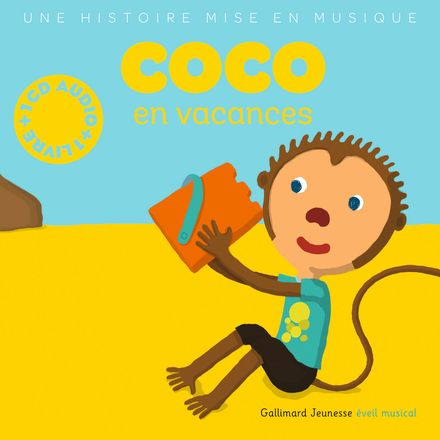 Coco en vacances - Paule Du Bouchet, Xavier Frehring
