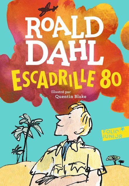 Escadrille 80 - Roald Dahl