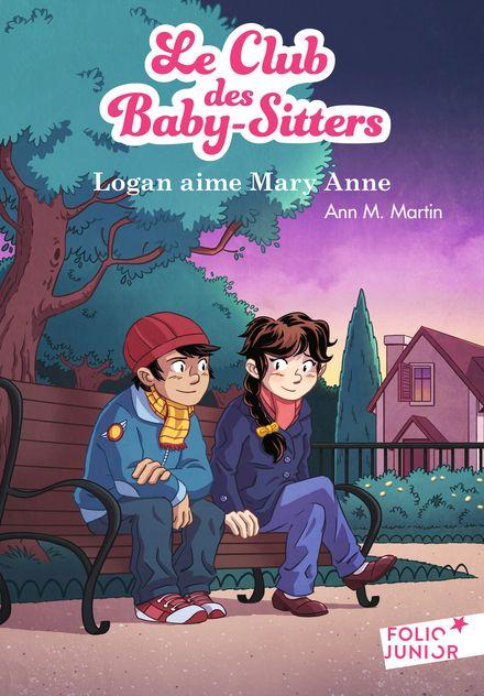 Logan aime Mary Anne - Ann M. Martin