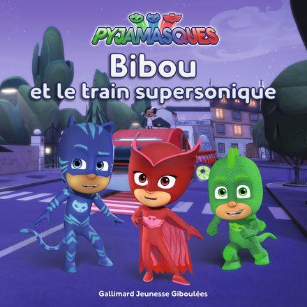 Bibou et le train supersonique -  Romuald