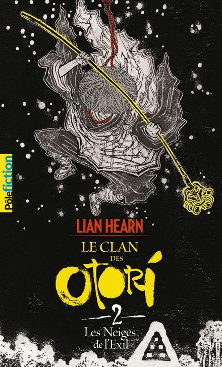 Les Neiges de l'exil - Lian Hearn