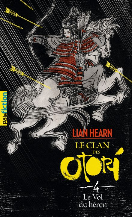 Le Vol du héron - Lian Hearn