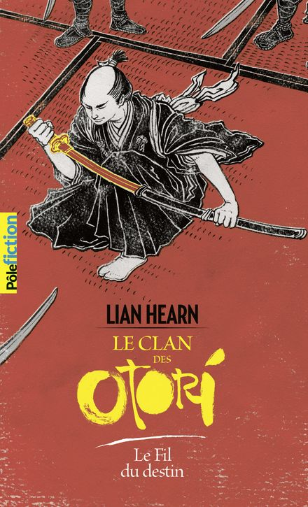Le Fil du destin - Lian Hearn