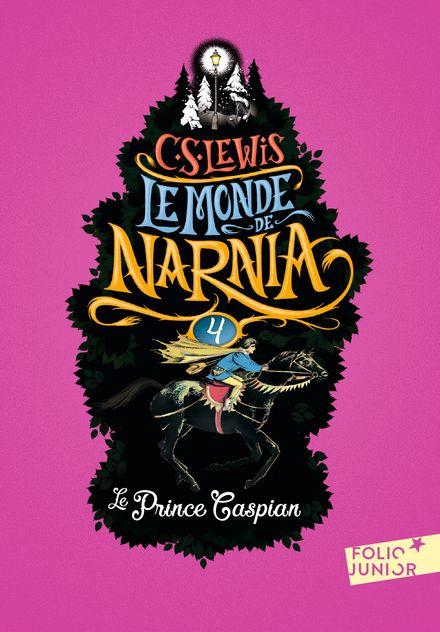 Le Prince Caspian - Pauline Baynes, Clives Staples Lewis