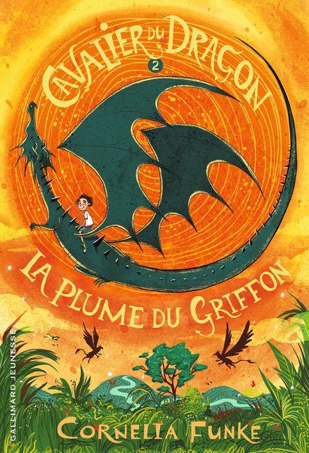 La Plume du Griffon - Cornelia Funke