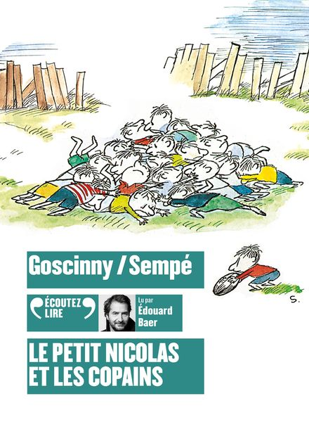 Le Petit Nicolas et les copains - René Goscinny,  Sempé